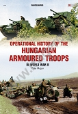 Operational History of the Hungarian Armoured Troops in World War II