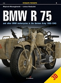 06 - BMW R 75 and other BMW motorcycles in the German Army 1930–1945